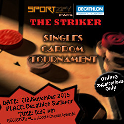 The Striker - Singles Carrom Tournament