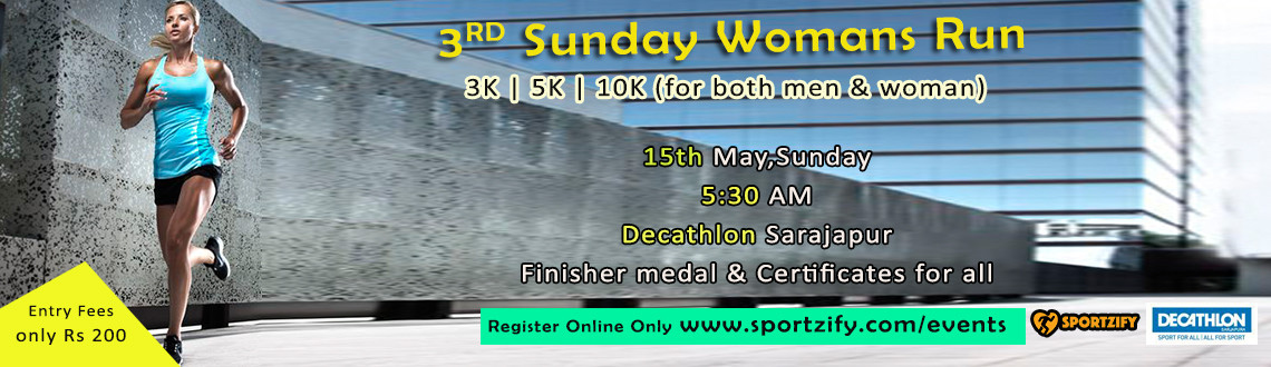3rd Sunday Womens Run 2016 - For both Men & Women