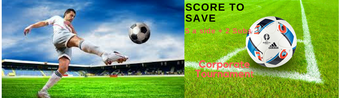 Football Tournament -  Score To Save